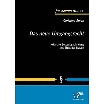 Das neue Umgangsrecht osallistuminen Bestandsaufnahme Sicht kompa Frauen Aman & Christina