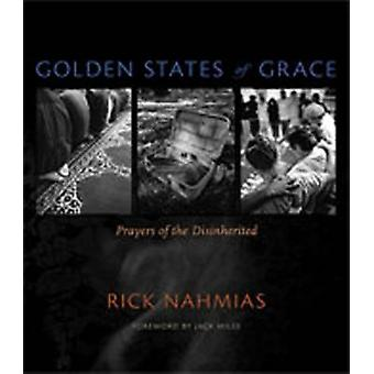 Golden States of Grace - Prayers of the Disinherited by Rick Nahmias -