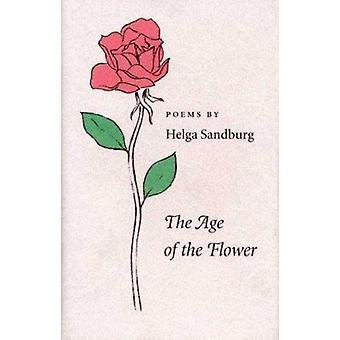 De leeftijd van de bloem door Helga Sandburg-9780873385015 boek