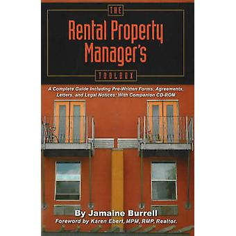 The Rental Property Manager's Toolbox - A Complete Guide Including Pre