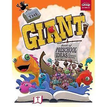 The Giant Book of Preschool Ideas for Children's Ministry by Group Pu