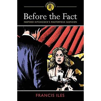 Before the Fact by Francis Isles - 9781784281977 Book