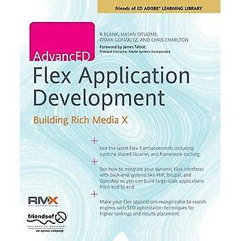 Avancerade Flex Application Development - bygga Rich Media X av R. Bl