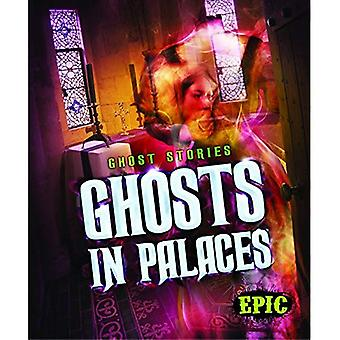 Ghosts in Palaces (Ghost Stories)
