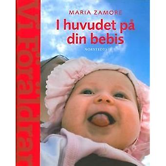 In the head of your baby 9789113041650