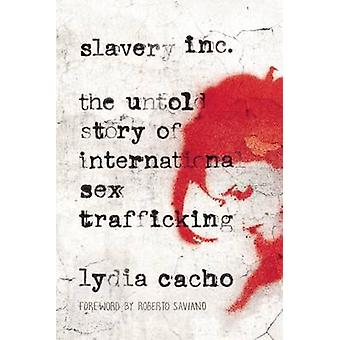 Slavery Inc - The Untold Story of International Sex Trafficking by Lyd