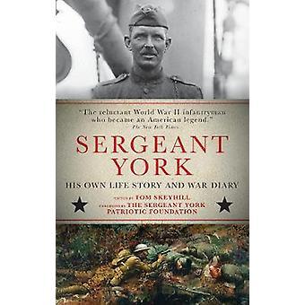 Sergeant York - sin egen livshistoria och Krigadagboken av Sergeant York - hans