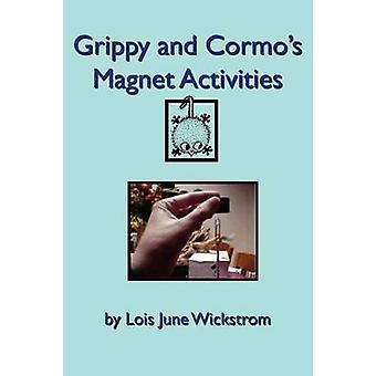 Grippy en Cormos magneet activiteiten door Wickstrom & Lois juni