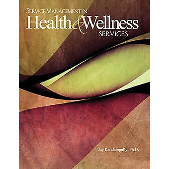 Health and Wellness by Kandampully