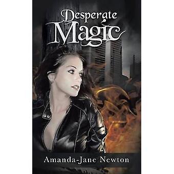 Desperate Magic av Newton & AmandaJane