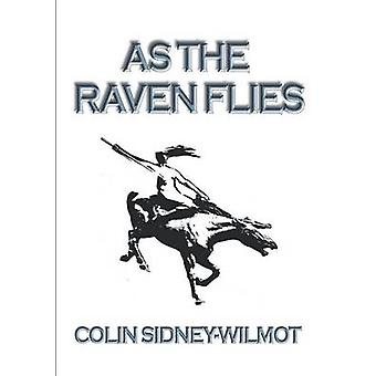 As the Raven Flies by SidneyWilmot & Colin