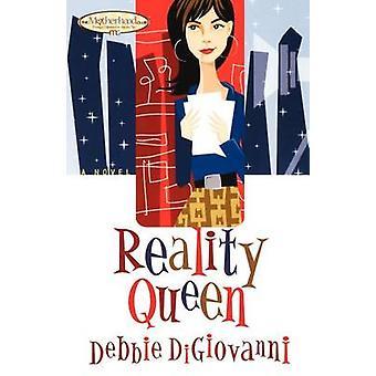 Reality Queen by DiGiovanni & Debbie