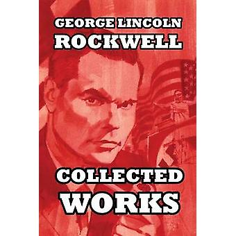 Collected Works by Rockwell & George Lincoln