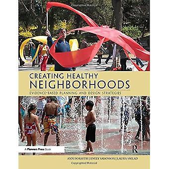 Vytváranie zdravých štvrtí: založené na dôkazoch plánovanie a návrh stratégie