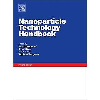 Nanoparticle Technology Handbook by Hosokawa & Masuo
