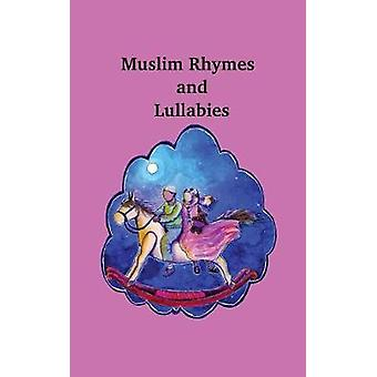Muslim Rhymes and Lullabies by Lymer & Elizabeth