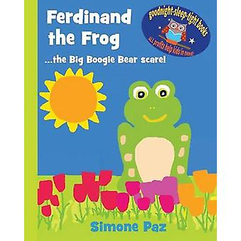 Ferdinand the Frog the Big Boogie Bear scare by Paz & Simone