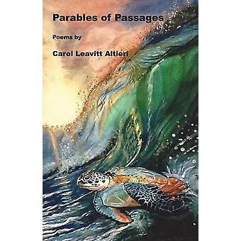 Parables of Passages by Altieri & Carol Leavitt