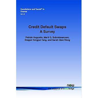 Credit Default Swaps A Survey by Augustin & Patrick