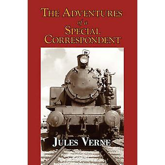 Claudius Bombarnac The Adventures of a Special Correspondent by Verne & Jules