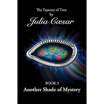 Another Shade of Mystery by Caesar & Julia