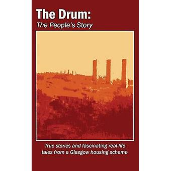 The Drum The Peoples Story by The Drum Project