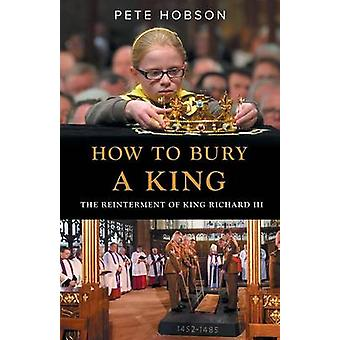 How to Bury a King by Hobson & Pete