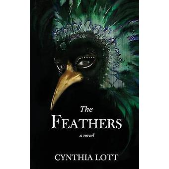The Feathers by Lott & Cynthia