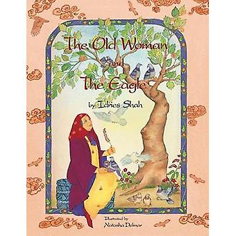 The Old Woman and the Eagle by Shah & Idries