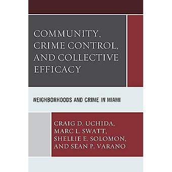 Community Crime Control and Collective Efficacy by Uchida