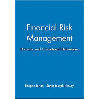 Financial Risk Management From Reconstruction to Reagan by Jorion & Philippe