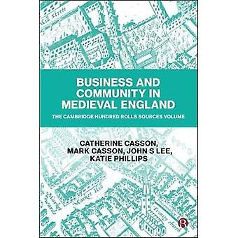Business and Community in Medieval England by Catherine Casson