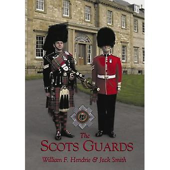 The Scots Guard af William Fyfe Hendrie - 9780752423999 Book