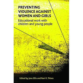 Preventing Violence Against Women and Girls - Educational Work with Ch
