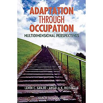 Adaptation Through Occupation - Multidimensional Perspectives by Lenin