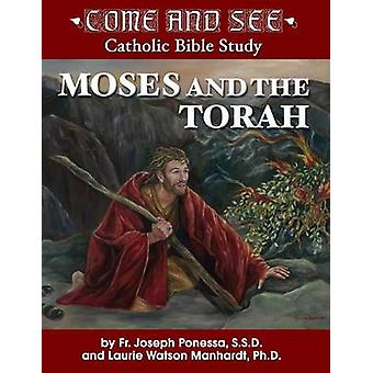 Moses and the Torah - Exodus - Leviticus - Numbers - Deuteronomy by Fr