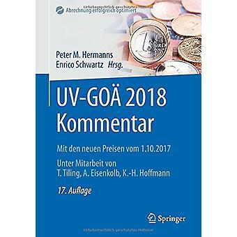Uv-Goa 2018 Kommentar - Mit Den Neuen Preisen Vom 1.10.2017 by Peter M