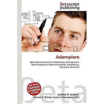 Adempiere by Lambert M Surhone - 9786131284298 Book