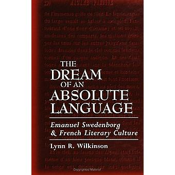 The Dream of an Absolute Language - Emanuel Swedenborg and French Lite