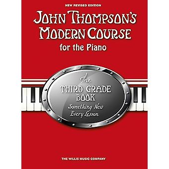 John Thompsons Modern Course Third Grade  Book Only 2012 Edition