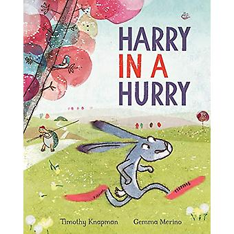 Harry in a Hurry by Timothy Knapman - 9781509882168 Book