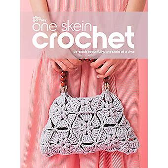 One Skein Crochet - De-Stash Beautifully - One Skein at a Time by Elle