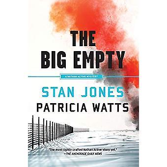 The Big Empty by Stan Jones - 9781641290944 Book