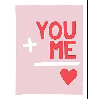 """You and Me - Romantic Quotes and Affirmations to Say """"I Love You&"""
