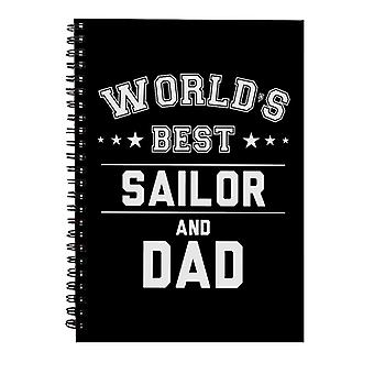 Worlds Best Sailor And Dad Spiral Notebook