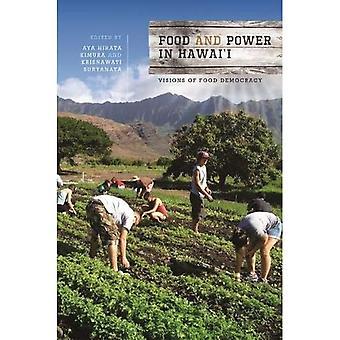 Ruoka ja valta Hawai'i: Visiot elintarvikedemokratiasta (Elintarvikkeet Aasiassa ja Tyynellämerellä)