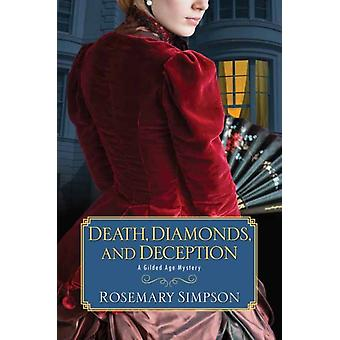 Death Diamonds and Deception by Rosemary Simpson