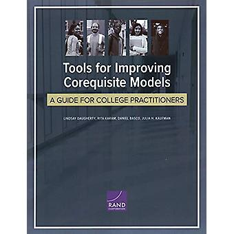 Tools for Improving Corequisite Models by Lindsay Daugherty - 9781977