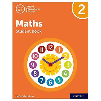 Oxford International Primary Maths Second Edition Student Book 2 par Tony CottonCaroline ClissoldLinda GlithroCherri MoseleyJanet Rees