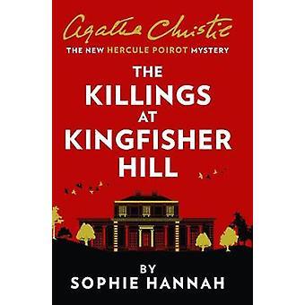 Los asesinatos en Kingfisher Hill El nuevo misterio de Hércules Poirot